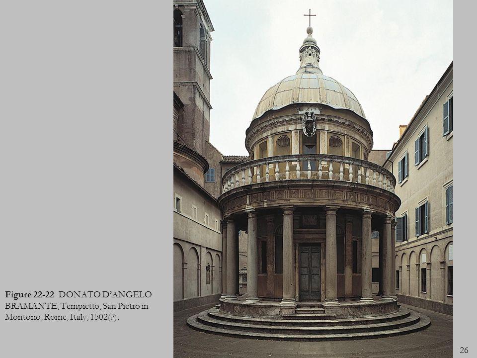 Figure 22-22 DONATO D'ANGELO BRAMANTE, Tempietto, San Pietro in Montorio, Rome, Italy, 1502( ).