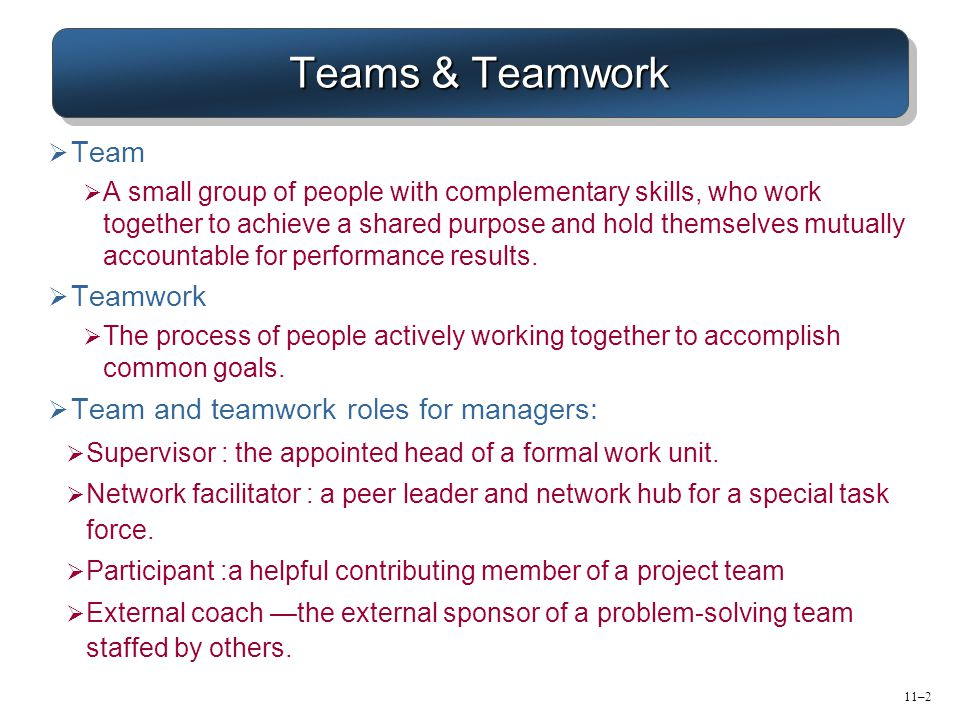 Teams & Teamwork Team Teamwork Team and teamwork roles for managers: