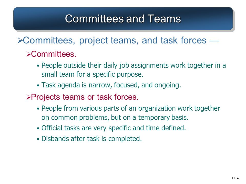 Committees and Teams Committees, project teams, and task forces —