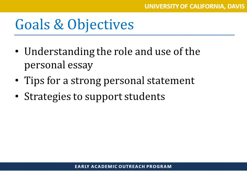 wacac share learn and connect ppt  goals objectives understanding the role and use of the personal essay tips for a
