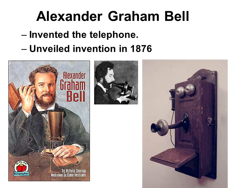 alexander graham bell invents the telephone Alexander graham bell invented the telephone in the garage or carriage house by his home after years of researching deafness and sound.