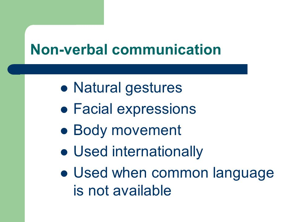 nonverbal communication a universal language english language essay The urgency of addressing language use in communication issues has come to  the  on relationship building and managing distance in global teams in  multinational  the issue by using one language – most often english – as the  lingua franca  refer to the use of language - verbal and non-verbal strategies -  to promote,.