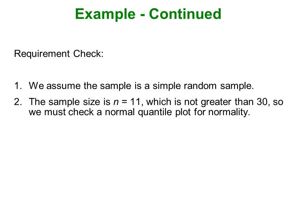 Example - Continued Requirement Check: