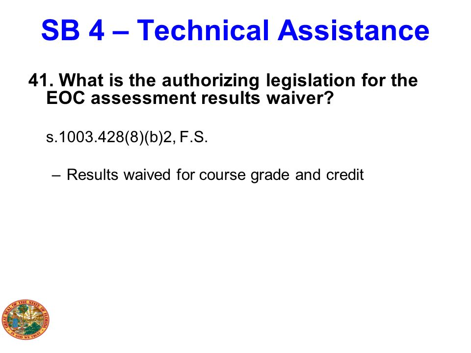 SB 4 – Technical Assistance