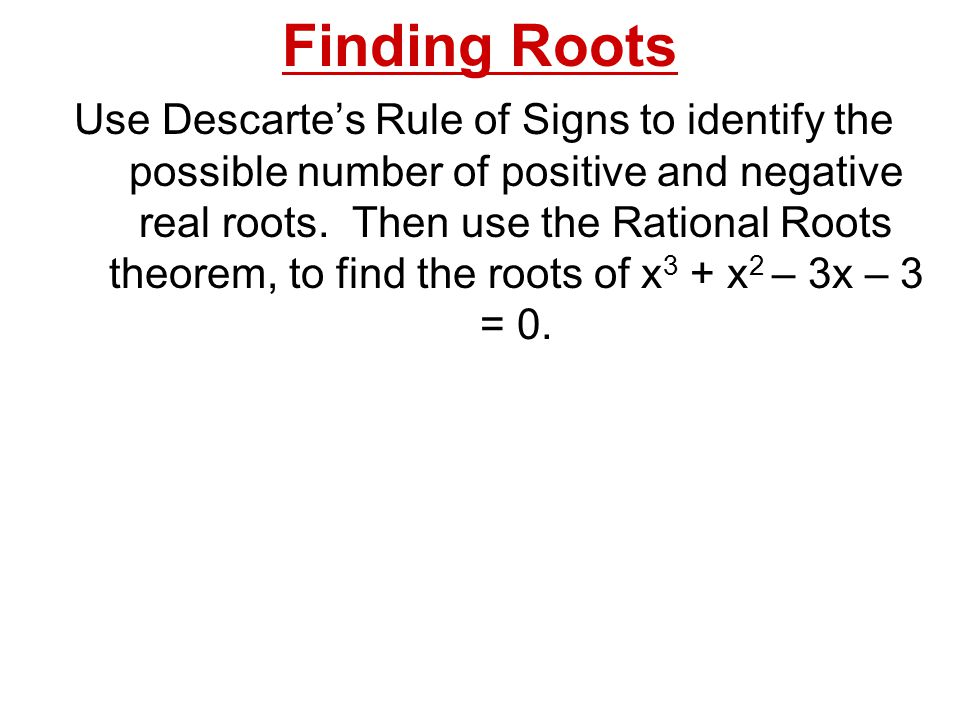 how to find real roots