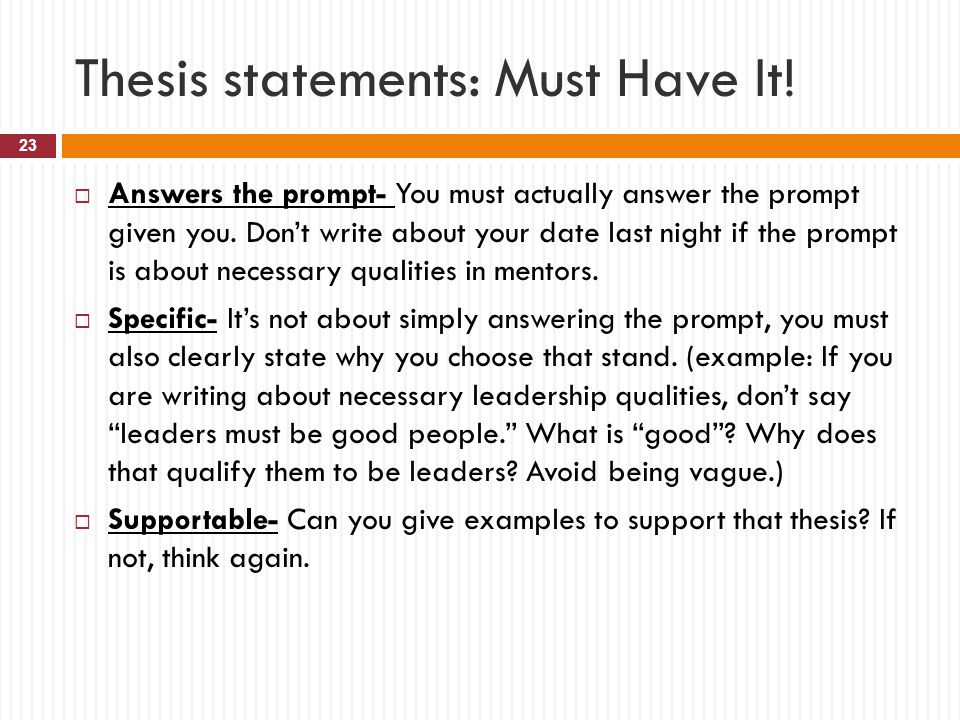 Thesis statements: Must Have It!