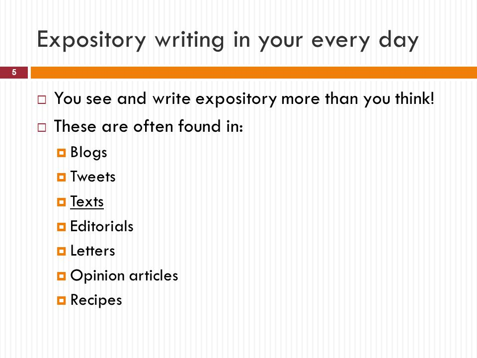 Expository writing in your every day