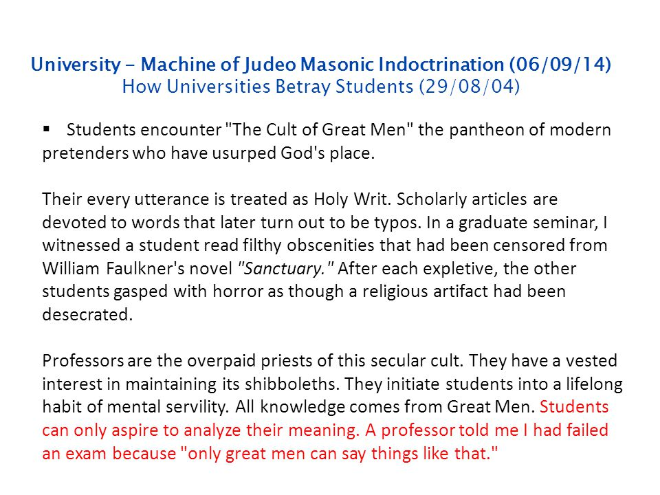 University - Machine of Judeo Masonic Indoctrination (06/09/14) How Universities Betray Students (29/08/04)