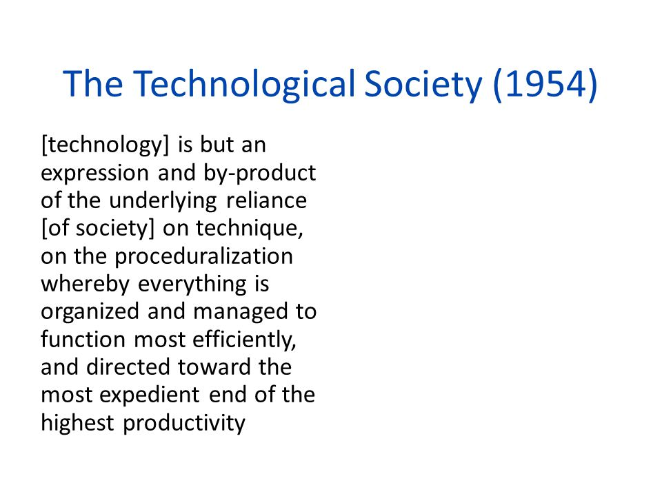 The Technological Society (1954)