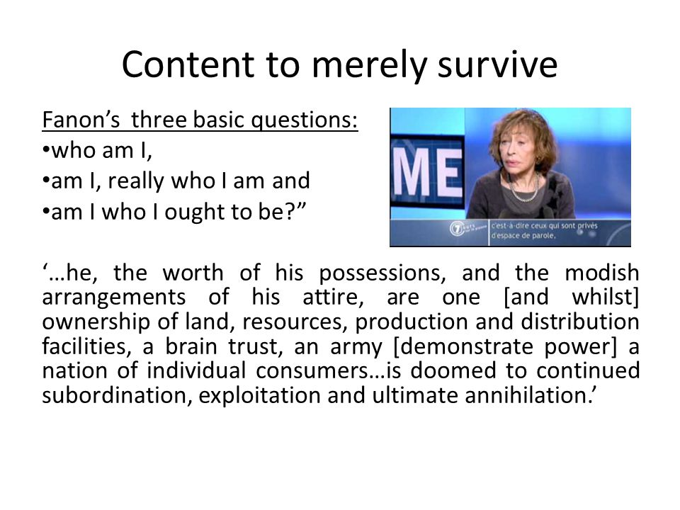 Content to merely survive