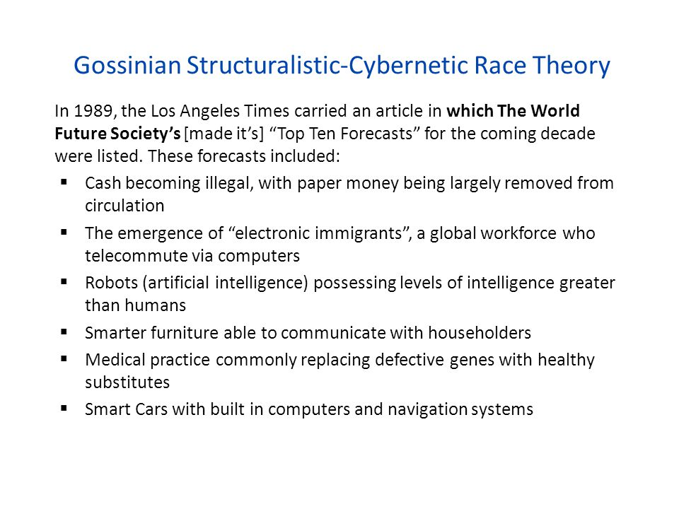 Gossinian Structuralistic-Cybernetic Race Theory