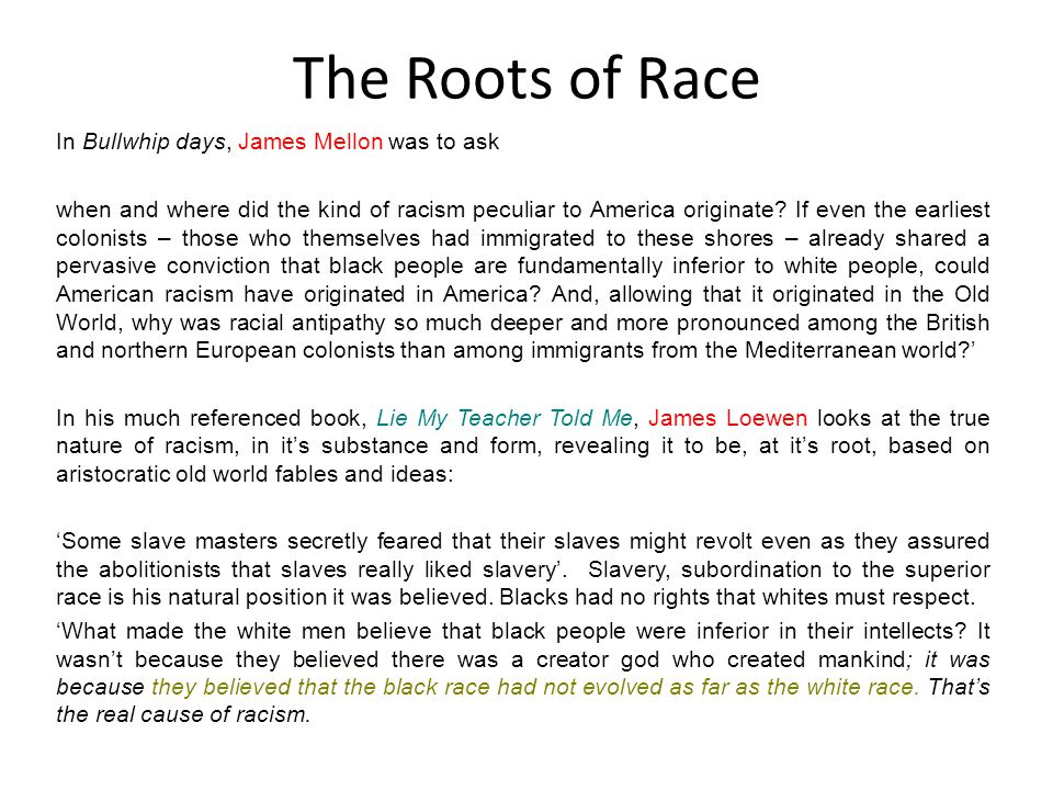 The Roots of Race