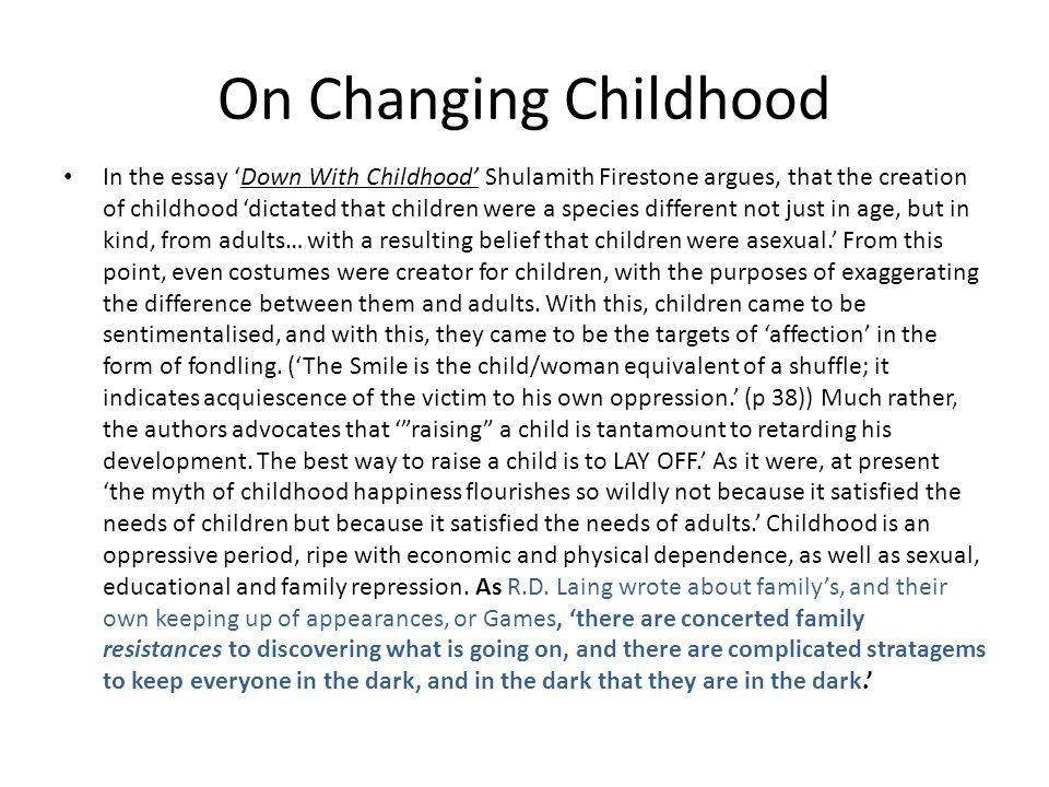 On Changing Childhood