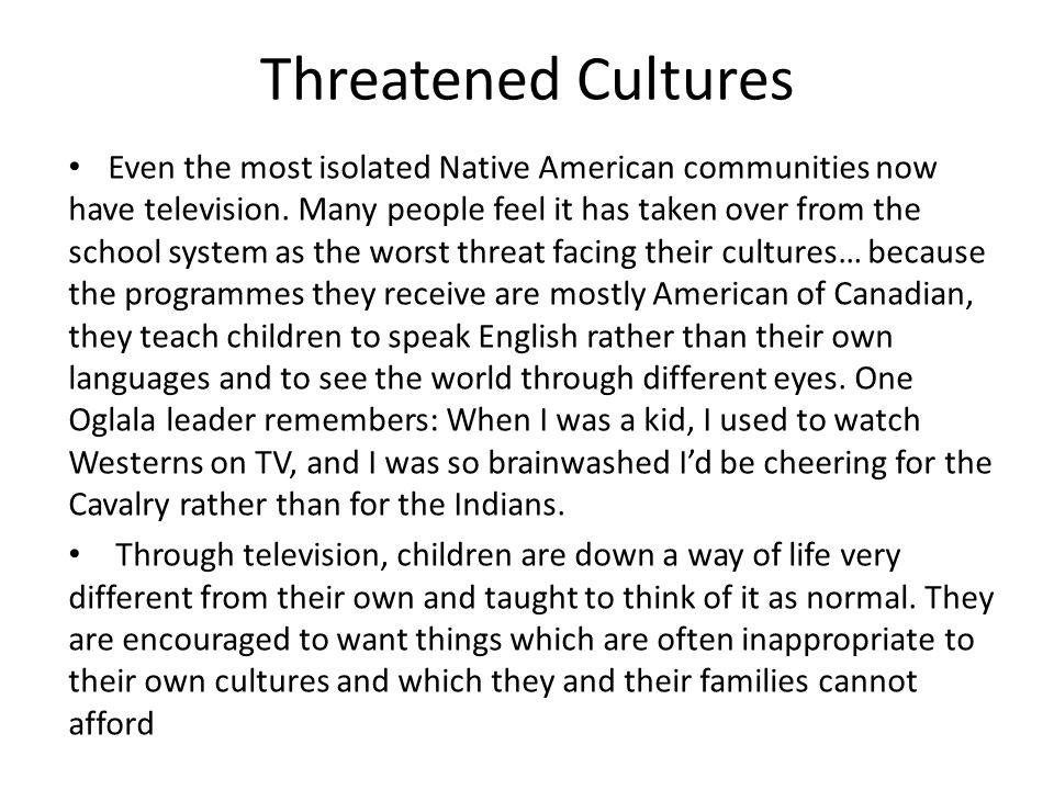 Threatened Cultures