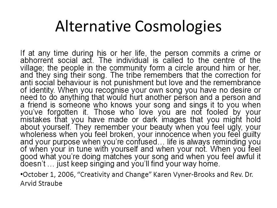 Alternative Cosmologies