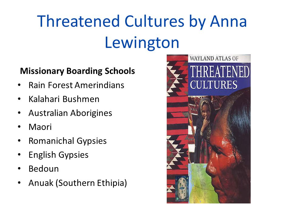 Threatened Cultures by Anna Lewington