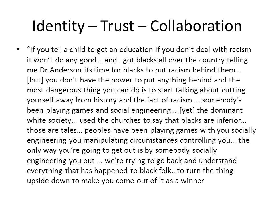 Identity – Trust – Collaboration