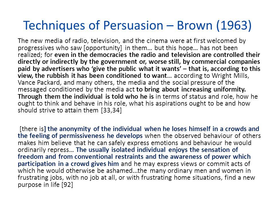 Techniques of Persuasion – Brown (1963)