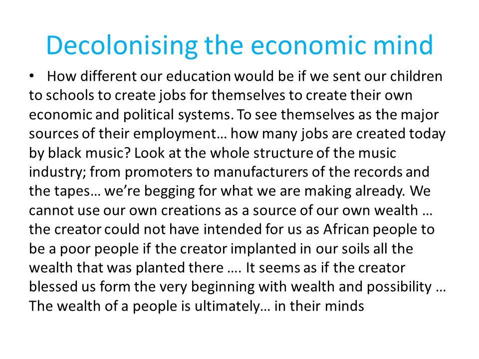 Decolonising the economic mind