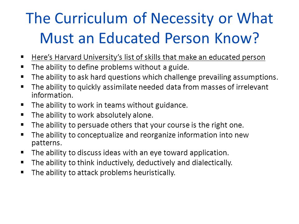 The Curriculum of Necessity or What Must an Educated Person Know
