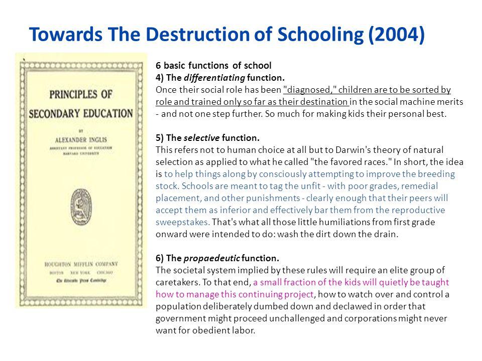 Towards The Destruction of Schooling (2004)