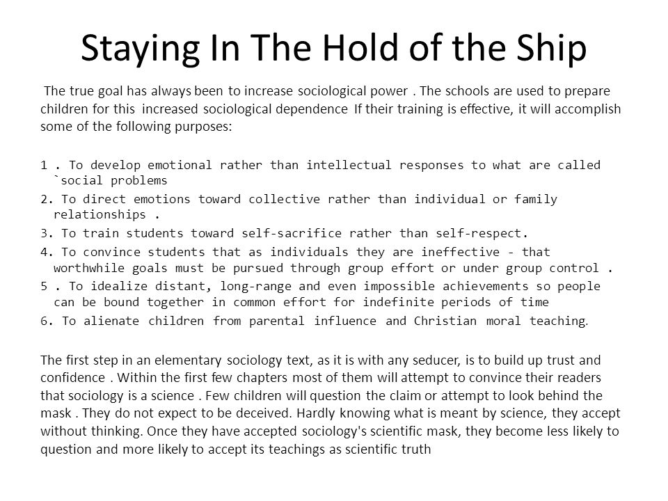 Staying In The Hold of the Ship