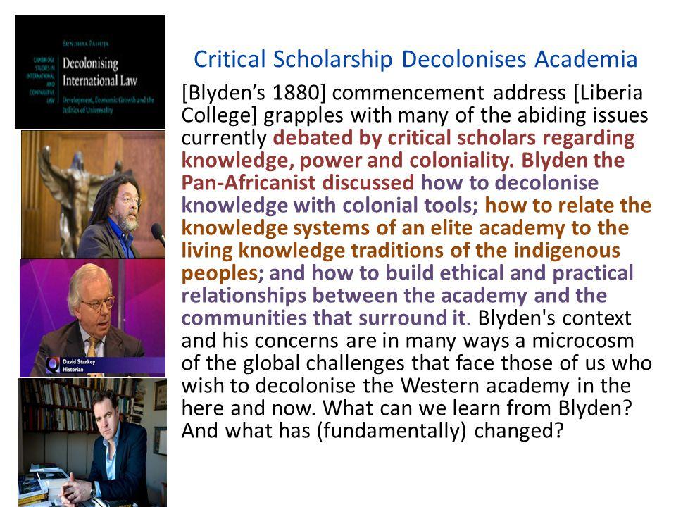 Critical Scholarship Decolonises Academia