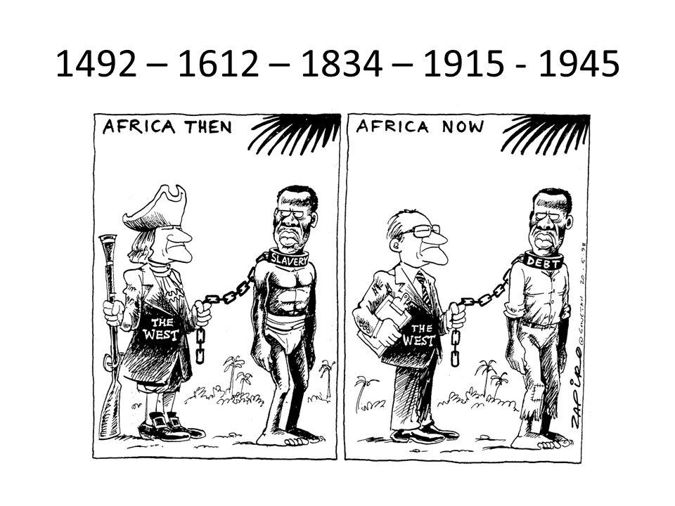 1492 – 1612 – 1834 – 1915 - 1945