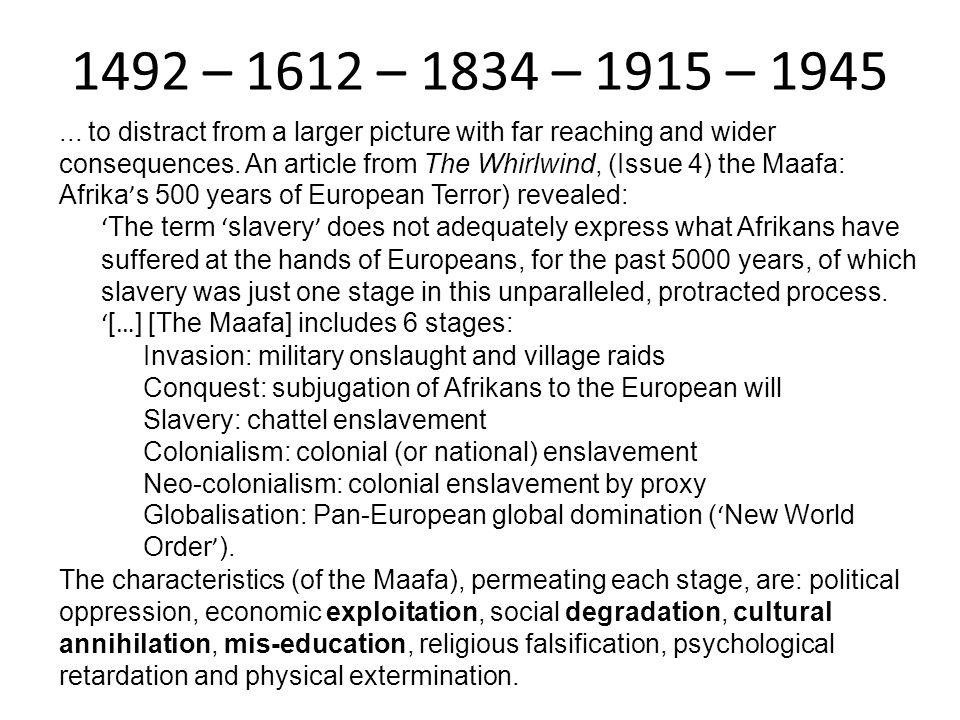 1492 – 1612 – 1834 – 1915 – 1945