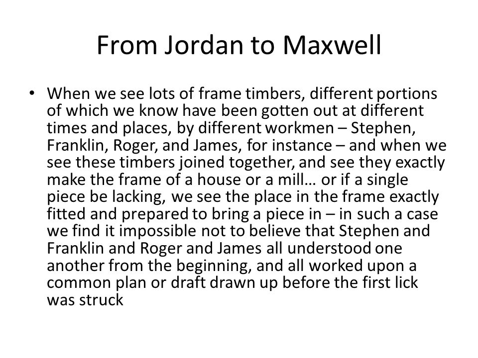 From Jordan to Maxwell