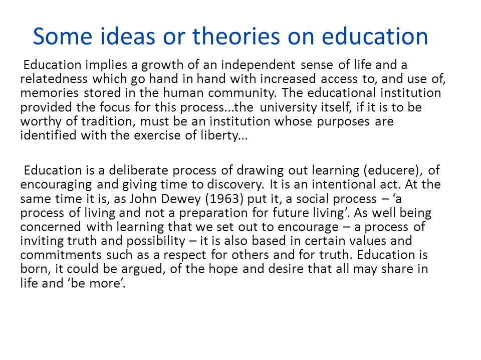 Some ideas or theories on education