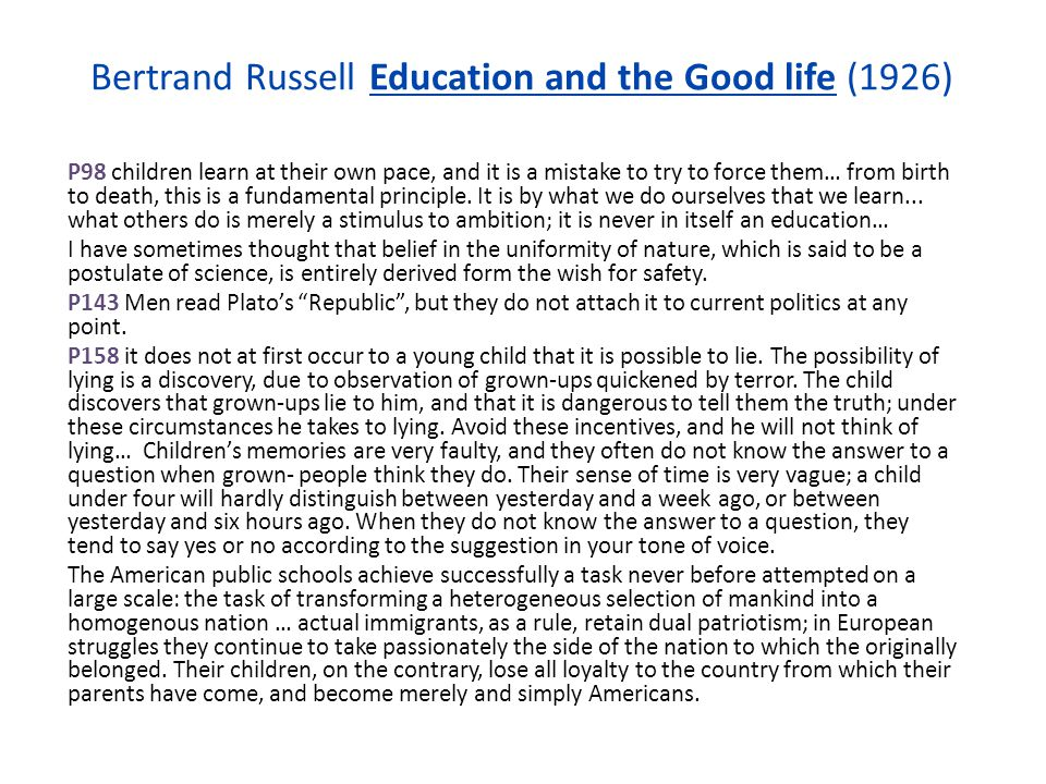 Bertrand Russell Education and the Good life (1926)