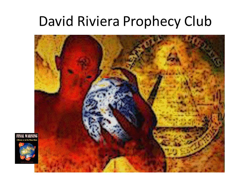 David Riviera Prophecy Club