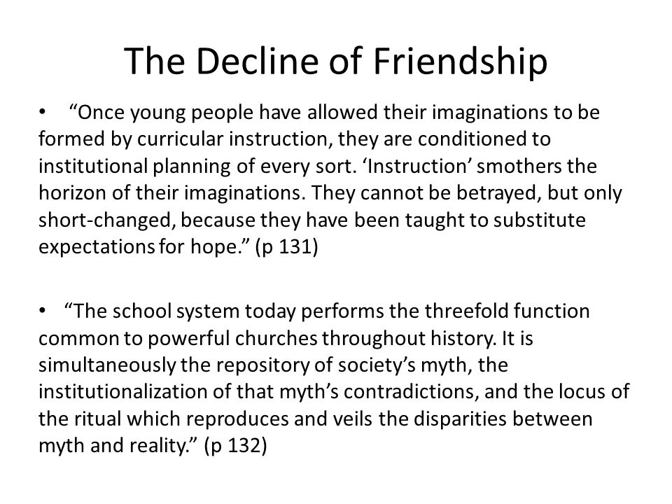 The Decline of Friendship
