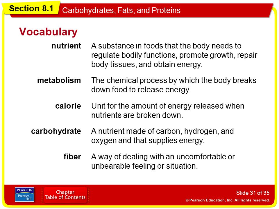 Vocabulary nutrient. A substance in foods that the body needs to regulate bodily functions, promote growth, repair body tissues, and obtain energy.