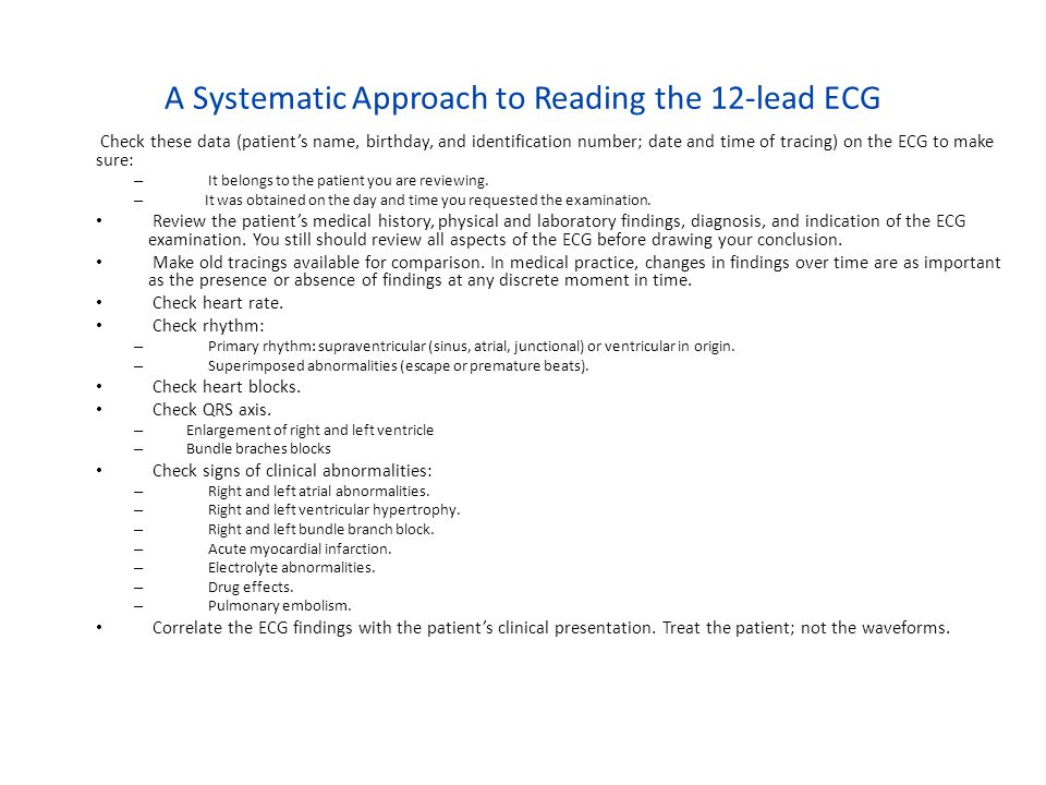A Systematic Approach to Reading the 12-lead ECG