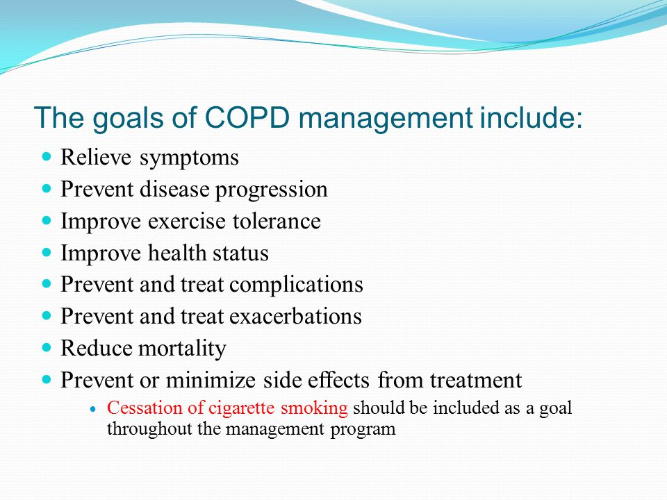 The goals of COPD management include: