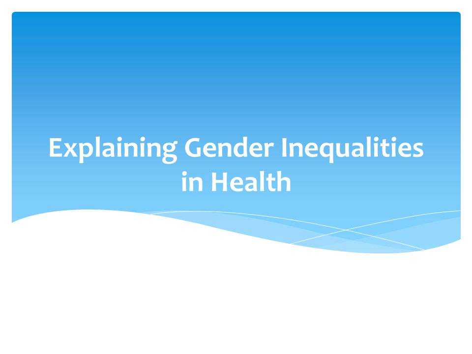 Sociology of gender and health inequalities