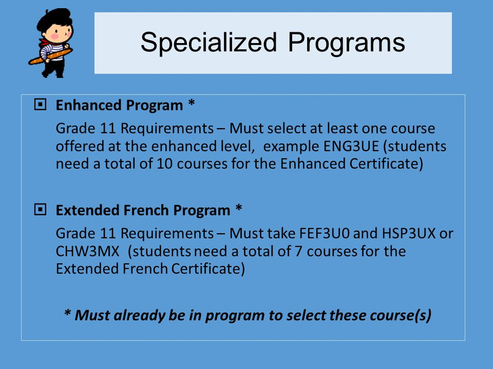 Specialized Programs Enhanced Program *