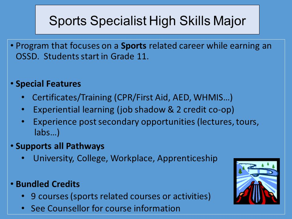 Sports Specialist High Skills Major