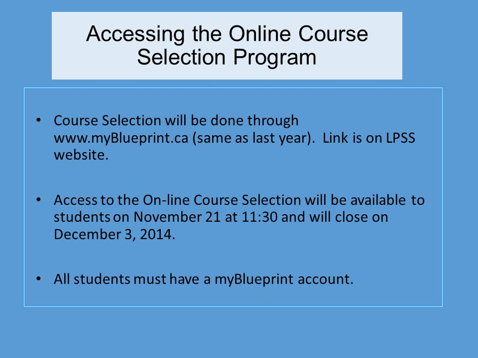 Accessing the Online Course Selection Program