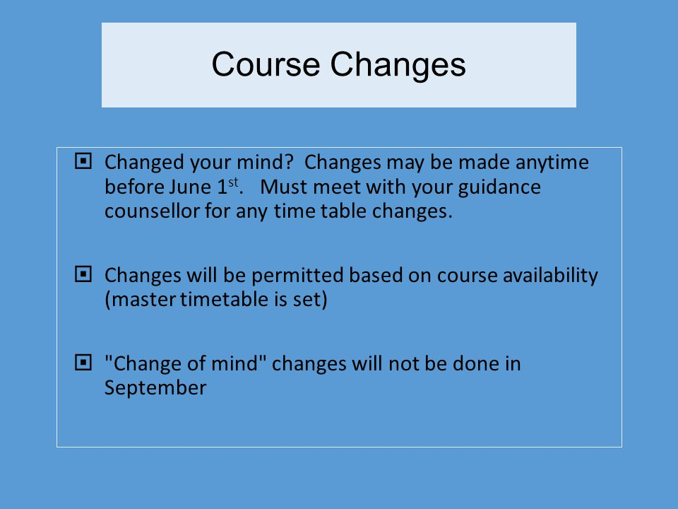 Course Changes