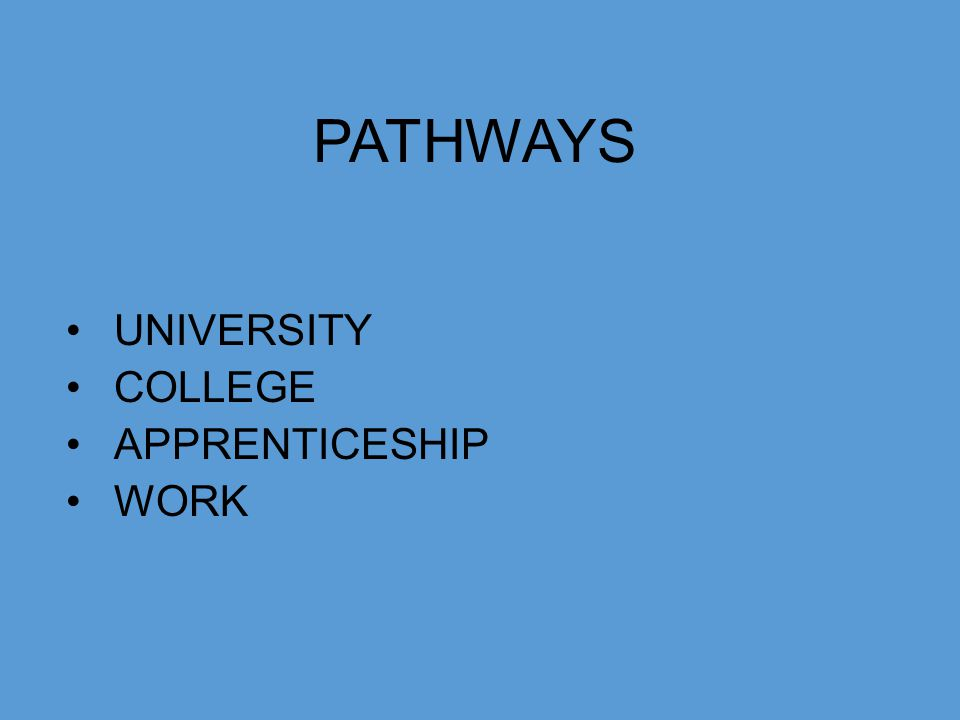 PATHWAYS UNIVERSITY COLLEGE APPRENTICESHIP WORK