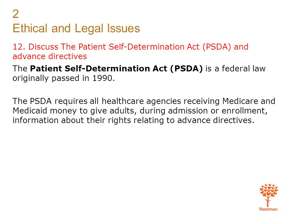 patient self determination act Author information: (1)department of internal medicine, university of florida health science center, jacksonville the patient self-determination act (psda) took.