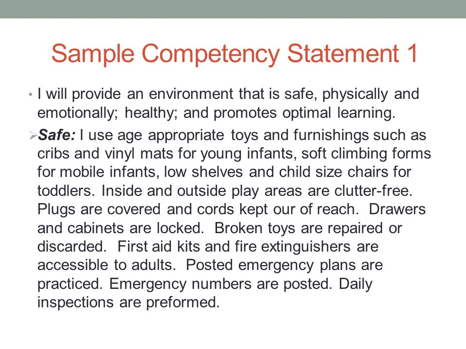 child care competency statements Competency statement i to establish and maintain a safe, healthy learning environment a child's self-respect and respect for other s and property is a social.