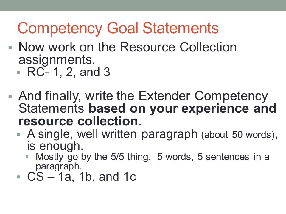 competency statement i Page 1 competency examples with performance statements a job competency bank is used as a comprehensive behaviorally-based performance description.
