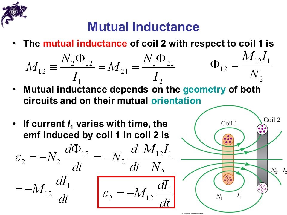 Mutual Inductance The mutual inductance of coil 2 with respect to coil 1 is.