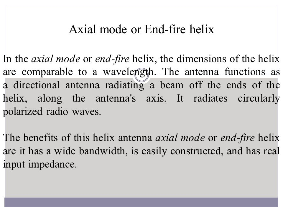 Axial mode or End-fire helix