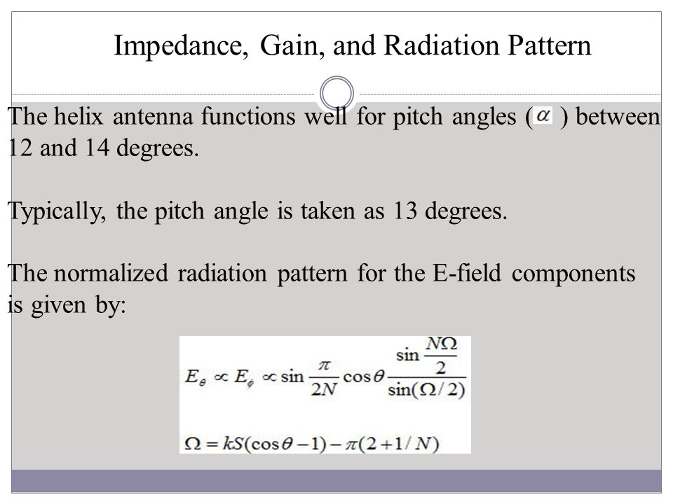 Impedance, Gain, and Radiation Pattern