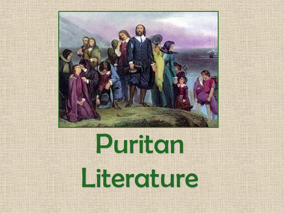 puritanism in american literature Bryce hardin and triston greenwald in the late 16th century a religious movement arose from the church of england known as puritanism in the 17th century puritanism sent an offshoot to the northern english colonies in the new world, which laid the foundation for the religious and social order of new england.
